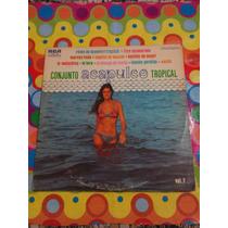 Conjunto Acapulco Tropical Lp 1975 Ritmo De Acapulco