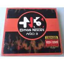 Mas Nescafe Año 3 Cd Y Dvd Digipack 2006 Bvf