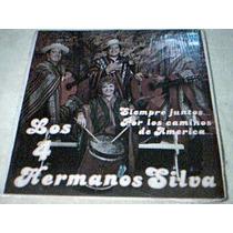 Disco Lp Los 4 Hermanos Silva - Siempre Juntos...