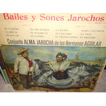 Hermanos Aguilar Alma Jarocha Bailes Sones Lp Vinilo Acetato