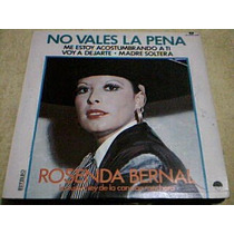 Disco Lp Rosenda Bernal - No Vales La Pena -