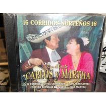 Dueto Carlos Y Martha 16 Corridos Norteños Cd Sellado