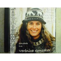 Veronica Gonzalez Cd Saudade Live Made Brazil