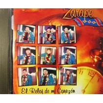 Banda Zarape - El Reloj De Mi Corazón