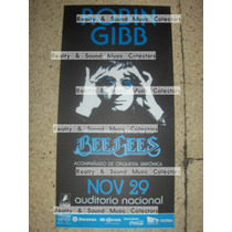 Robin Gibb Poster Mexico Auditorio! Bee Gees De Coleccion!!
