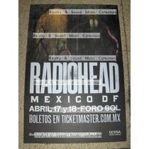 Radiohead Poster Foro Sol 2012 Original De Coleccion!!