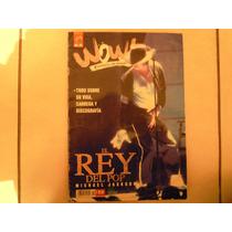 El Rey Del Pop Michael Jackson Revista Wow Xpedientes Sin Se