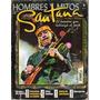 Revista De Rock:hombres Y Mitos.presenta A: Santana #22