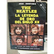 The Beatles La Leyenda De Oro-josé Hurtado-hm4-envío Gratis
