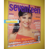 Martha Higareda Revista Seventeen 2003