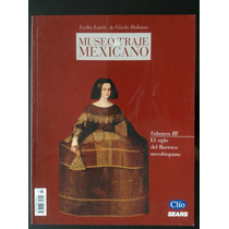 Museo Del Traje Mexicano. Revista. Volumen Iii.