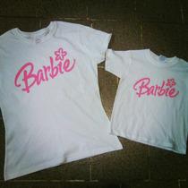 Playeras Madre E Hija Conjunto Barbie Regalo Perfecto Bebes