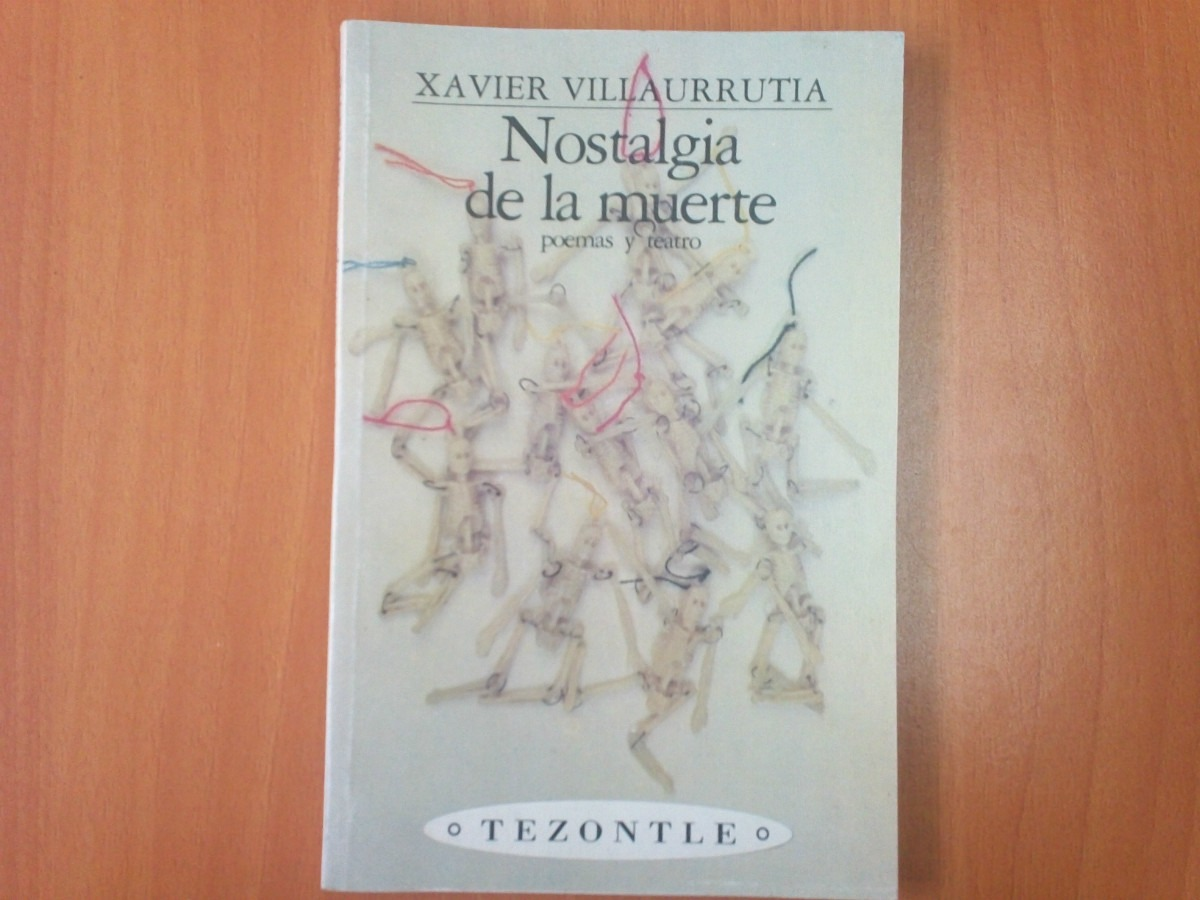 Xavier Villaurrutia nostalgia de la muerte