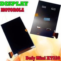 Pantalla Display Motorola Defy Mini Xt320 Excelente Calidad