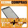 Touch Screen Para Nokia Lumia 620 100% Nuevo!!!!!!!!!!!!!!!!