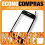 Pantalla Touch Para Galaxy Ace 4 Sm-g313m Negro 100% Nuevo!!