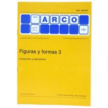 Cuaderno De Trabajo Figuras Y Formas Libro 3 5+ Arco Eduke