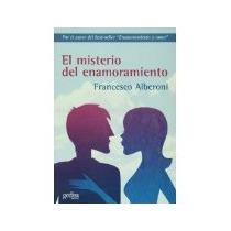 Libro El Misterio Del Enamoramiento *cj