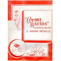 Crema Batida (whipped Cream) Naomi Neville