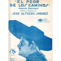 El Peor De Los Caminos Jose Alfredo Jimenez