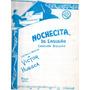 Nochecita De Ensueño Victor Huesca Canción Bolero