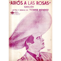 Adiós A Las Rosas Tomás Méndez