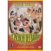 El Pichichi Del Barrio / Formato Dvd