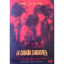 La Cabaña Sangrienta De Eli Roth / Dvd Usado