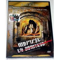 Dvd: Morirse En Domingo (2006) Rm4