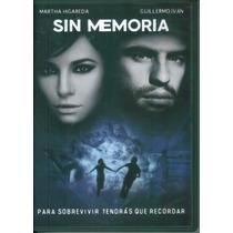 Sin Memoria. Martha Higareda Y Guillermo Ivan. Formato Dvd