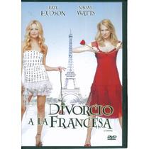Divorcio A La Francesa. Kate Hudson Y Naomi Wattsformato Dvd