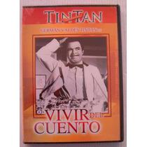 Tin Tan Vivir Del Cuento / Dvd Nuevo