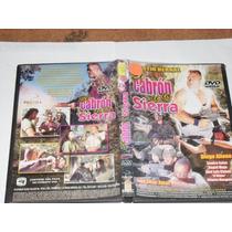 El Cabron E La Sierra Pel. Mexicana Dvd