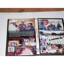 Vengo A Matar Al Padrote Pelicula Mexicana Dvd Original