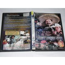 El Hijo De Juan Charrasqueado Pel. Mexicana Dvd Envio Gratis