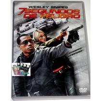 Dvd: 7 Segundos De Peligro (2005) Wesley Snipes!! Pm0