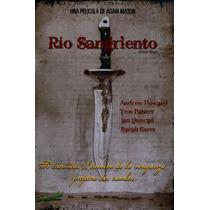 Rio Sangriento Pelicula Seminueva ¡¡excelente Estado!!