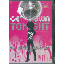 Get Down Tonight 2 The Disco Explosion