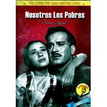 Dvd Nosotros Los Pobres (1947) - Ismael Rodriguez / Infante