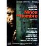 Dvd Niños Del Hombre (children Of Men) 2006 - Alfonso Cuaron