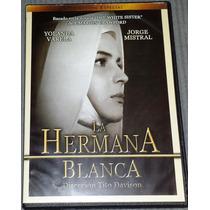 Dvd La Hermana Blanca Con Yolanda Varela Y Jorge Mistral