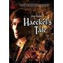 Historias De Ultratumba 9 Haeckels Tale Cuentos De La Cabaña