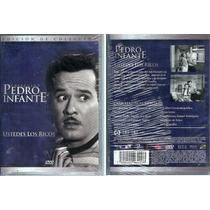 Dvd Cine Mexicano Clasico Ustedes Los Ricos Pedro Infante