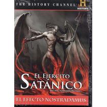 El Ejercito Satanico, El Efecto Nostradamus. Formato Dvd