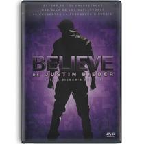Belive De Justin Bieber , Pelicula Documental En Dvd