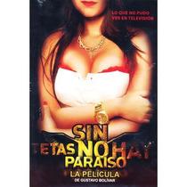 Sin Tetas No Hay Paraiso , La Pelicula Disco En Dvd