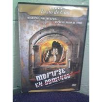Dvd Morirse En Domingo Drama Humor Negro Mexicano
