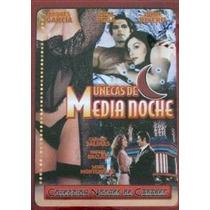 Dvd Mexican Muñecas De Media Noche Rivero Sasha Andres Isela