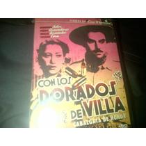 Dvd Con Los Dorados De Villa Cabalgata De Honor Pedro Emilio