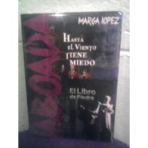 Dvd Hasta El Viento Tiene Miedo Libro De Piedra Pack Taboada